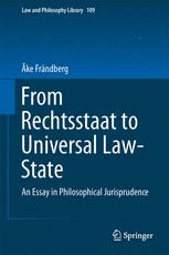 From Rechtsstaat to Universal Law-State