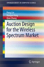 Auction Design for the Wireless Spectrum Market