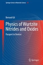 Physics of Wurtzite Nitrides and Oxides