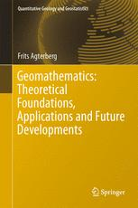 Geomathematics: Theoretical Foundations, Applications and Future Developments