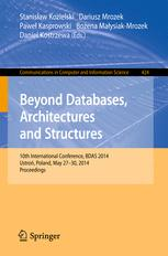 Beyond Databases, Architectures, and Structures