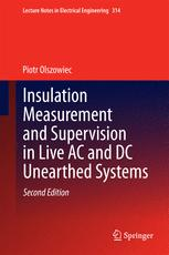 Insulation Measurement and Supervision in Live AC and DC Unearthed Systems