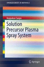 Solution Precursor Plasma Spray System