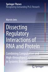 Dissecting Regulatory Interactions of RNA and Protein