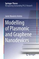 Modelling of Plasmonic and Graphene Nanodevices