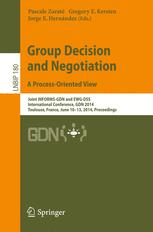 Group Decision and Negotiation. A Process-Oriented View