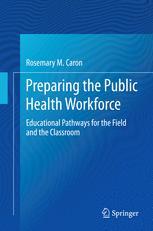 Preparing the Public Health Workforce