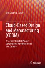 Cloud-Based Design and Manufacturing (CBDM)