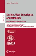 Design, User Experience, and Usability. User Experience Design Practice