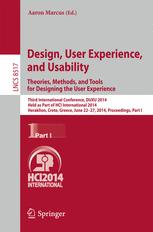 Design, User Experience, and Usability. Theories, Methods, and Tools for Designing the User Experience