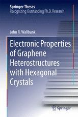 Electronic Properties of Graphene Heterostructures with Hexagonal Crystals