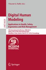 Digital Human Modeling. Applications in Health, Safety, Ergonomics and Risk Management
