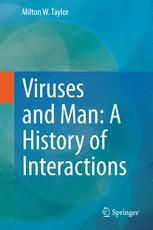 Viruses and Man: A History of Interactions