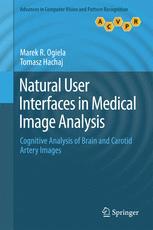 Natural User Interfaces in Medical Image Analysis