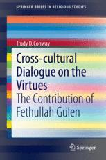 Cross-cultural Dialogue on the Virtues