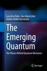 The Emerging Quantum