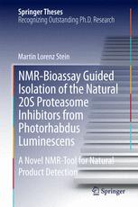 NMR-Bioassay Guided Isolation of the Natural 20S Proteasome Inhibitors from Photorhabdus Luminescens