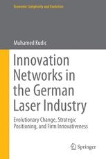Innovation Networks in the German Laser Industry