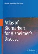 Atlas of Biomarkers for Alzheimer's Disease