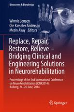 Replace, Repair, Restore, Relieve – Bridging Clinical and Engineering Solutions in Neurorehabilitation