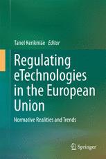 Regulating eTechnologies in the European Union