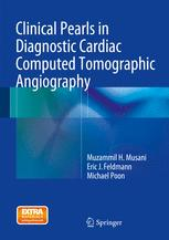 Clinical Pearls in Diagnostic Cardiac Computed Tomographic Angiography