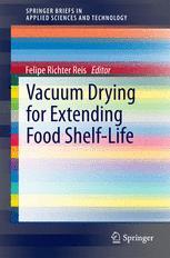 Vacuum Drying for Extending Food Shelf-Life