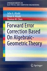 Forward Error Correction Based On Algebraic-Geometric Theory