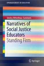 Narratives of Social Justice Educators