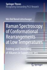 Raman Spectroscopy of Conformational Rearrangements at Low Temperatures
