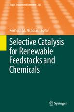 Selective Catalysis for Renewable Feedstocks and Chemicals