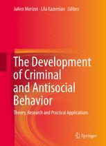 The Development of Criminal and Antisocial Behavior