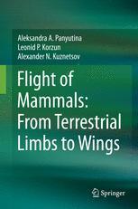 Flight of Mammals: From Terrestrial Limbs to Wings