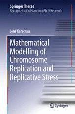 Mathematical Modelling of Chromosome Replication and Replicative Stress