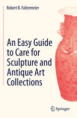 An Easy Guide to Care for Sculpture and Antique Art Collections