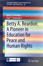 Betty A. Reardon: A Pioneer in Education for Peace and Human Rights