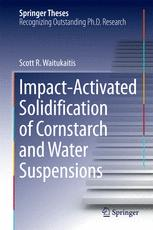 Impact-Activated Solidification of Cornstarch and Water Suspensions