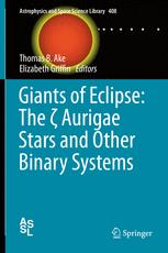Giants of Eclipse: The ζ Aurigae Stars and Other Binary Systems