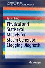 Physical and Statistical Models for Steam Generator Clogging Diagnosis