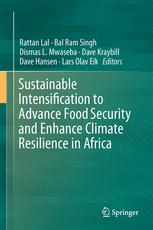 Sustainable Intensification to Advance Food Security and Enhance Climate Resilience in Africa