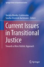Current Issues in Transitional Justice