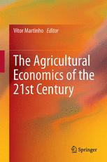 The Agricultural Economics of the 21st Century