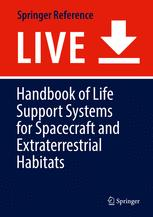 Handbook of Life Support Systems for Spacecraft and Extraterrestrial Habitats