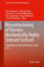 Microstructuring of Thermo-Mechanically Highly Stressed Surfaces