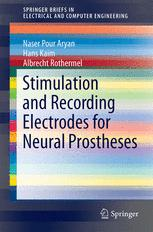 Stimulation and Recording Electrodes for Neural Prostheses