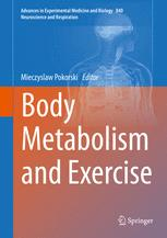 Body Metabolism and Exercise