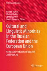 Cultural and Linguistic Minorities in the Russian Federation and the European Union