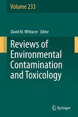 Reviews of Environmental Contamination and Toxicology Volume 233