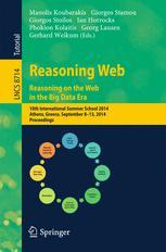 Reasoning Web. Reasoning on the Web in the Big Data Era