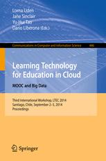 Learning Technology for Education in Cloud. MOOC and Big Data